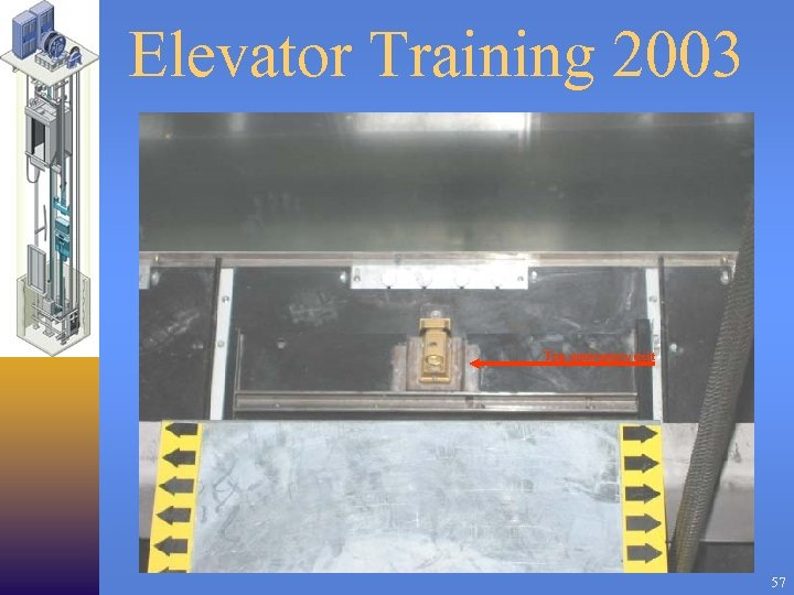 Elevator Training 2003 Top emergency exit 57