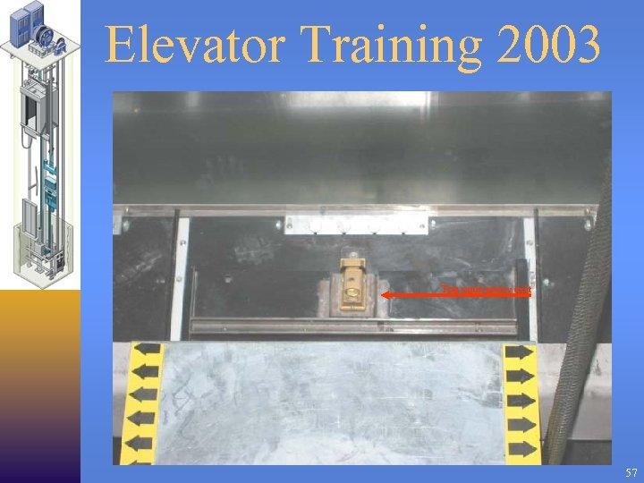 Elevator Training 2003 Top emergency exit 57