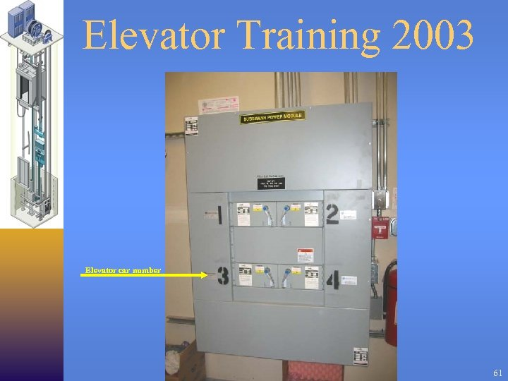 Elevator Training 2003 Elevator car number 61