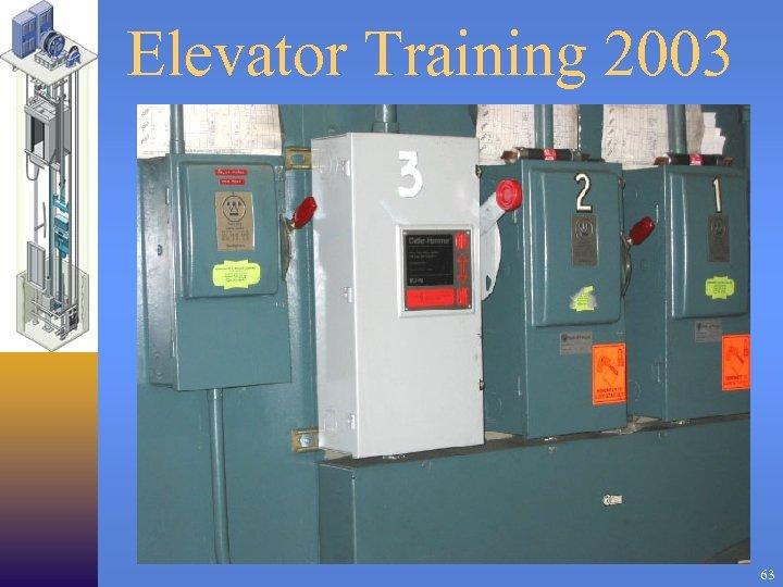 Elevator Training 2003 63