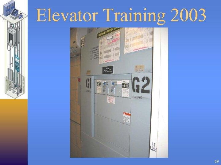 Elevator Training 2003 69