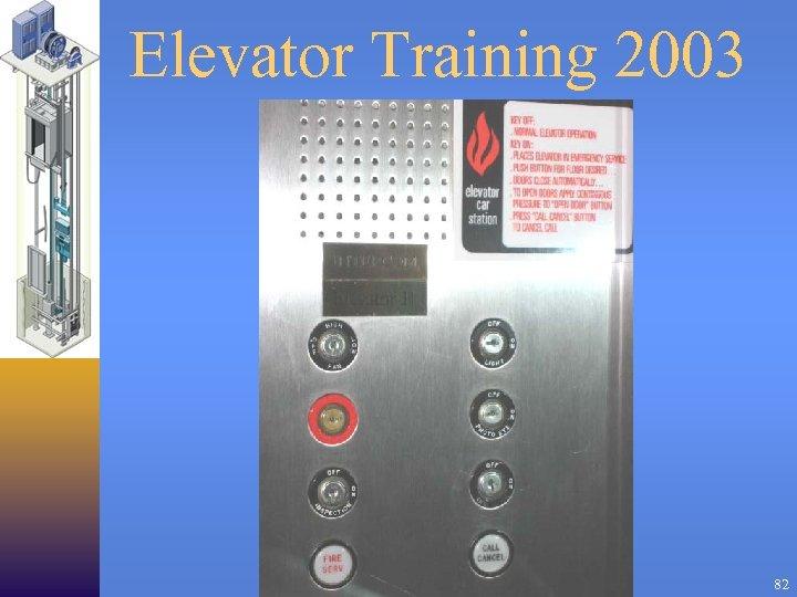 Elevator Training 2003 82