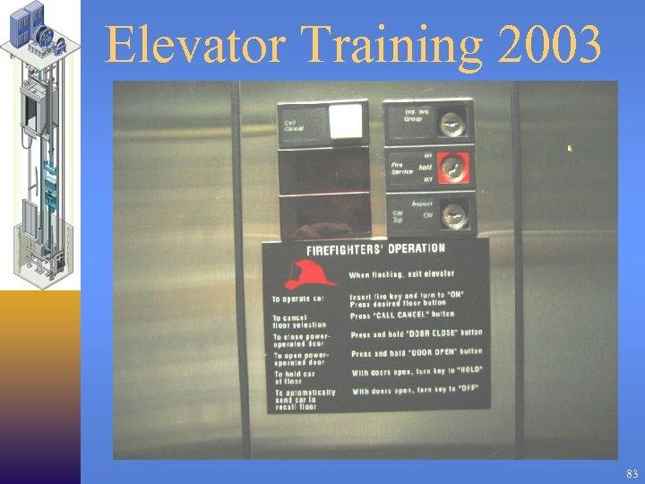 Elevator Training 2003 83