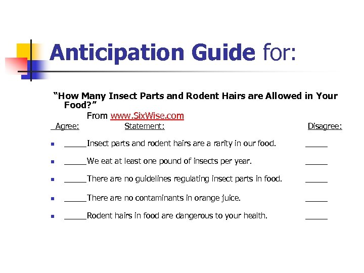 "Anticipation Guide for: ""How Many Insect Parts and Rodent Hairs are Allowed in Your"