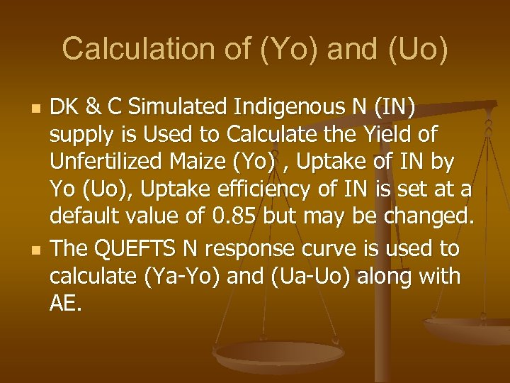 Calculation of (Yo) and (Uo) n n DK & C Simulated Indigenous N (IN)