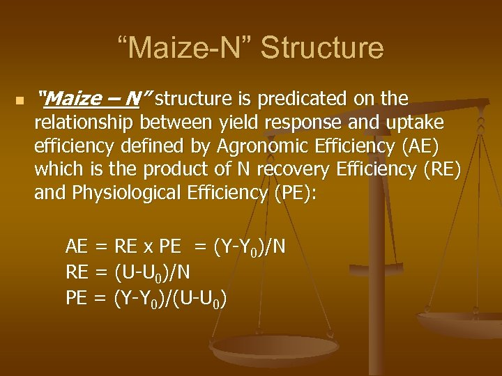 """""""Maize-N"""" Structure n """"Maize – N"""" structure is predicated on the relationship between yield"""