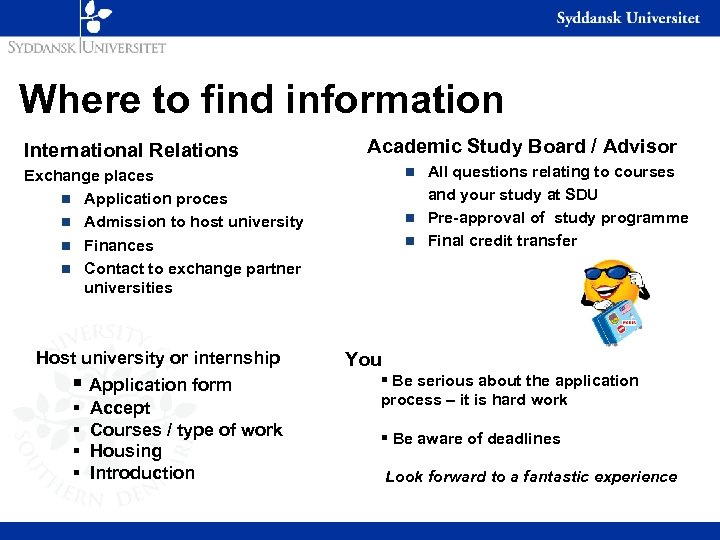Where to find information International Relations Academic Study Board / Advisor All questions relating