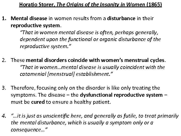 Horatio Storer, The Origins of the Insanity in Women (1865) 1. Mental disease in