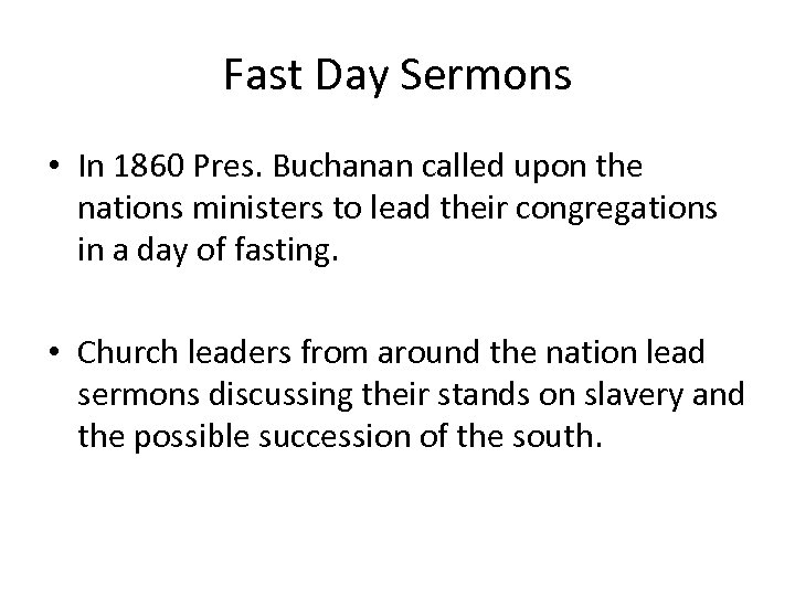 Fast Day Sermons • In 1860 Pres. Buchanan called upon the nations ministers to