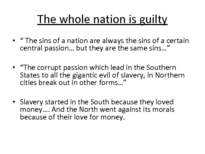 "The whole nation is guilty • "" The sins of a nation are always"
