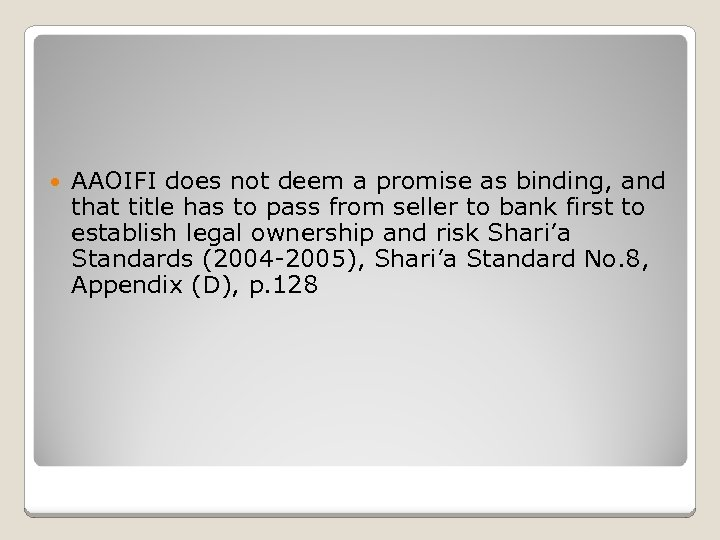 AAOIFI does not deem a promise as binding, and that title has to