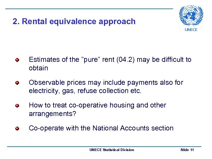 """2. Rental equivalence approach Estimates of the """"pure"""" rent (04. 2) may be difficult"""