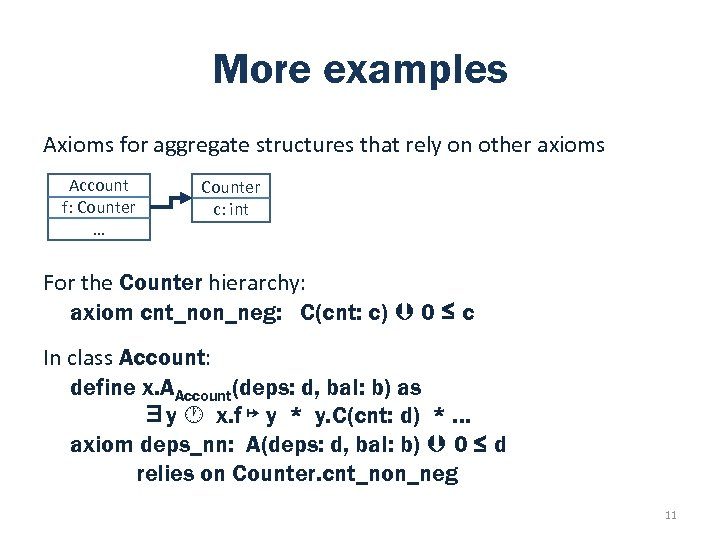 More examples Axioms for aggregate structures that rely on other axioms Account f: Counter