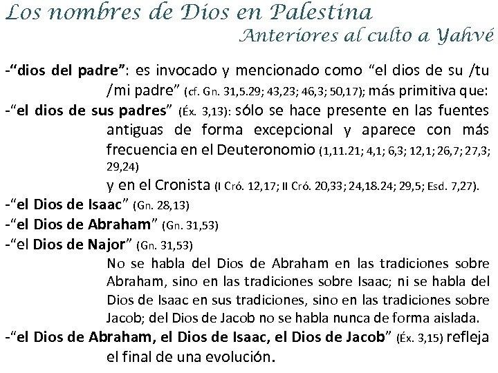 """Los nombres de Dios en Palestina Anteriores al culto a Yahvé -""""dios del padre"""":"""