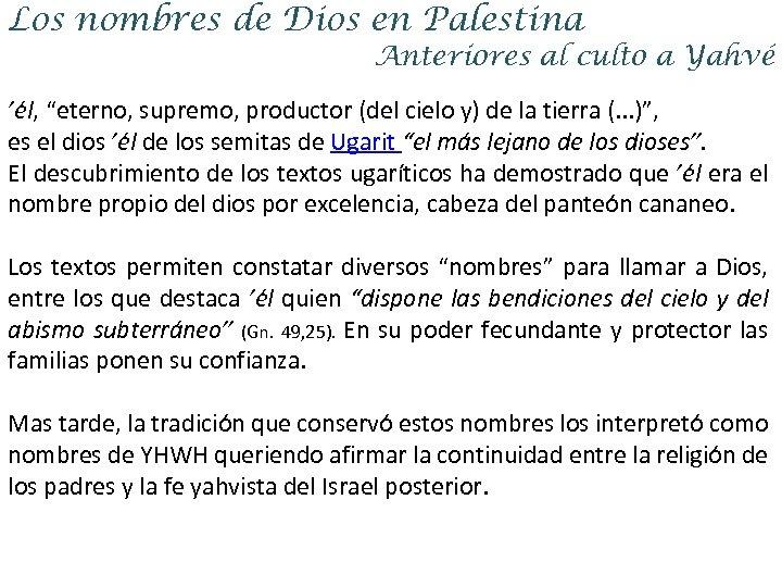 """Los nombres de Dios en Palestina Anteriores al culto a Yahvé 'él, """"eterno, supremo,"""
