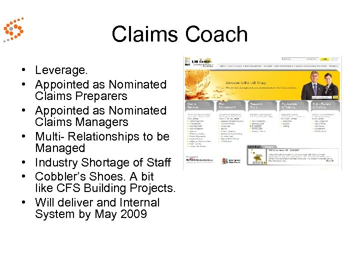 Claims Coach • Leverage. • Appointed as Nominated Claims Preparers • Appointed as Nominated