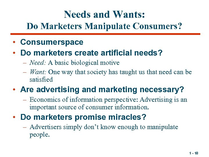 Needs and Wants: Do Marketers Manipulate Consumers? • Consumerspace • Do marketers create artificial