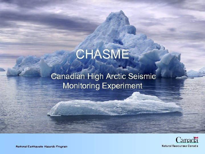 CHASME Canadian High Arctic Seismic Monitoring Experiment National Earthquake Hazards Program Natural Resources Canada