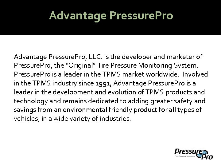 "Advantage Pressure. Pro, LLC. is the developer and marketer of Pressure. Pro, the ""Original"""