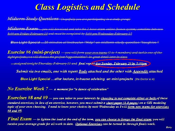 Class Logistics and Schedule Midterm Study Questions (hopefully you are participating in a study