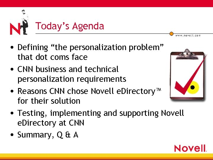 "Today's Agenda • Defining ""the personalization problem"" • • that dot coms face CNN"