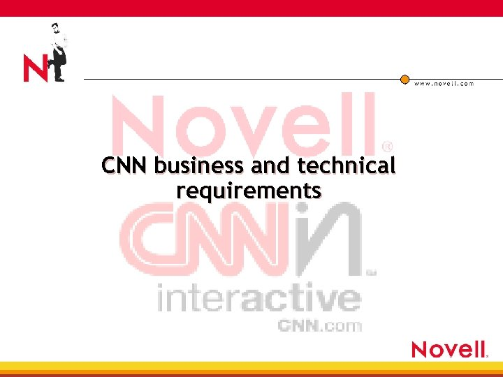CNN business and technical requirements