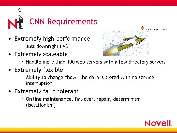 CNN Requirements • Extremely high-performance 4 Just downright FAST • Extremely scaleable 4 Handle