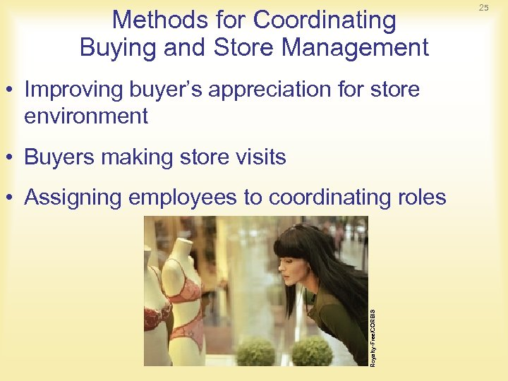 Methods for Coordinating Buying and Store Management • Improving buyer's appreciation for store environment