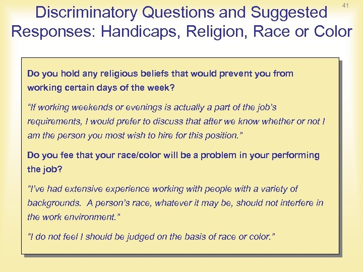 41 Discriminatory Questions and Suggested Responses: Handicaps, Religion, Race or Color Do you hold