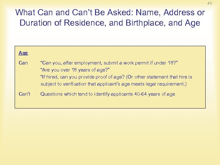 43 What Can and Can't Be Asked: Name, Address or Duration of Residence, and