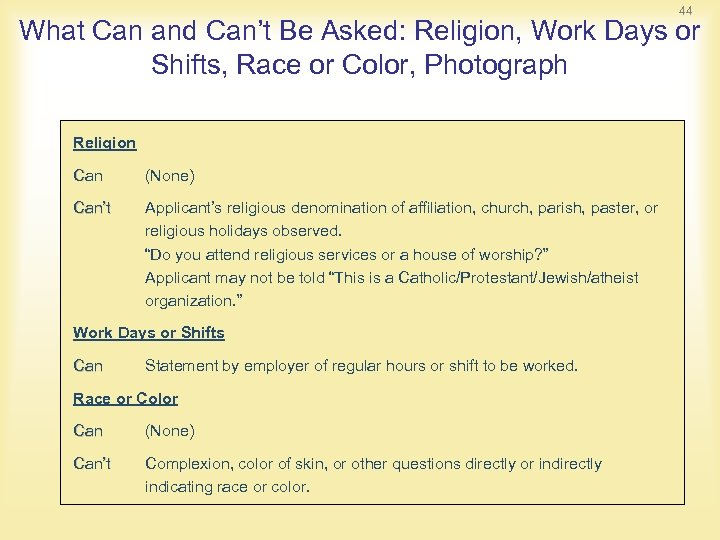44 What Can and Can't Be Asked: Religion, Work Days or Shifts, Race or