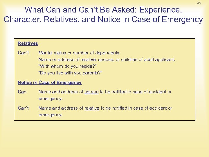 49 What Can and Can't Be Asked: Experience, Character, Relatives, and Notice in Case