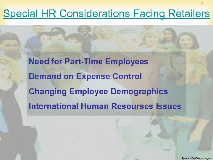 7 Special HR Considerations Facing Retailers Need for Part-Time Employees Demand on Expense Control