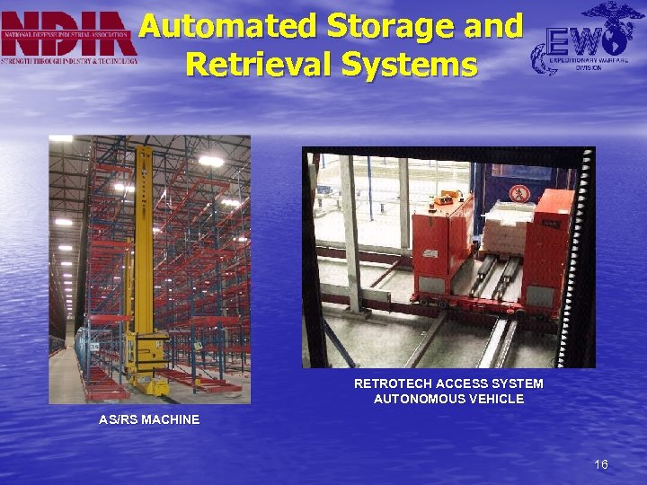 Automated Storage and Retrieval Systems RETROTECH ACCESS SYSTEM AUTONOMOUS VEHICLE AS/RS MACHINE 16