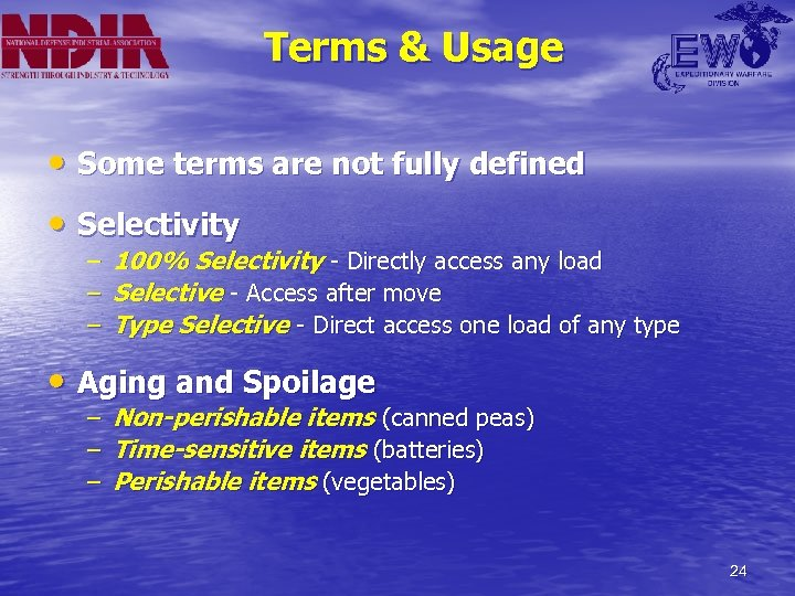 Terms & Usage • Some terms are not fully defined • Selectivity – –