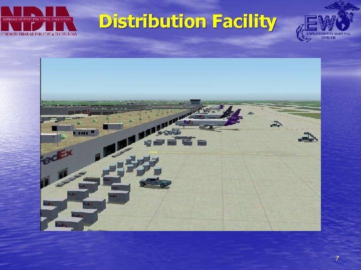 Distribution Facility 7