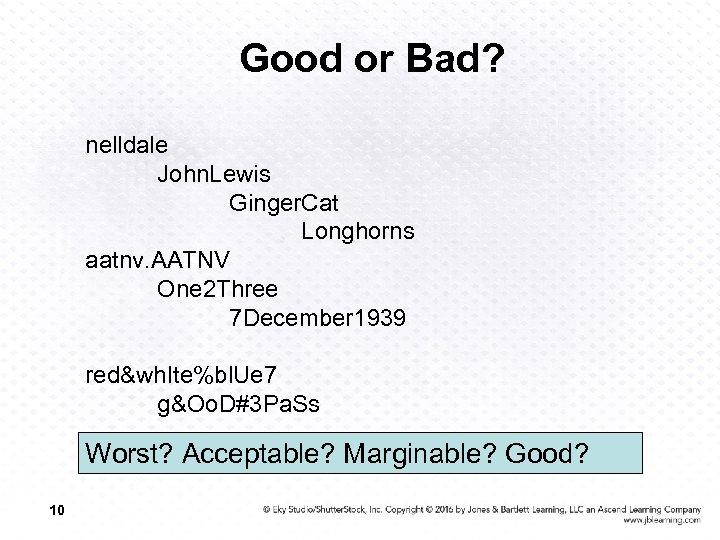 Good or Bad? nelldale John. Lewis Ginger. Cat Longhorns aatnv. AATNV One 2 Three