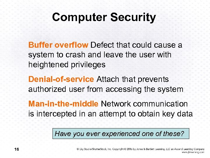 Computer Security Buffer overflow Defect that could cause a system to crash and leave