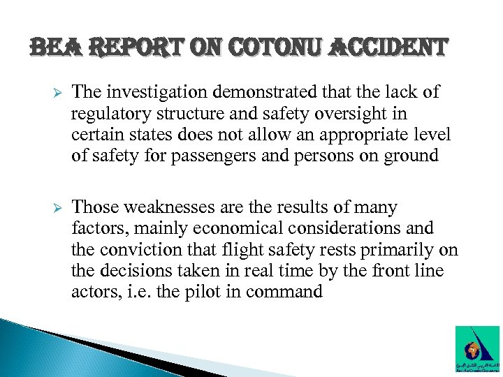bea report on cotonu accident Ø The investigation demonstrated that the lack of regulatory