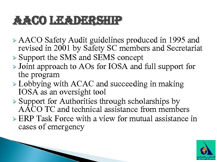 aaco leadership Ø AACO Safety Audit guidelines produced in 1995 and revised in 2001