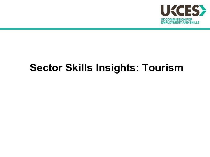 Sector Skills Insights: Tourism