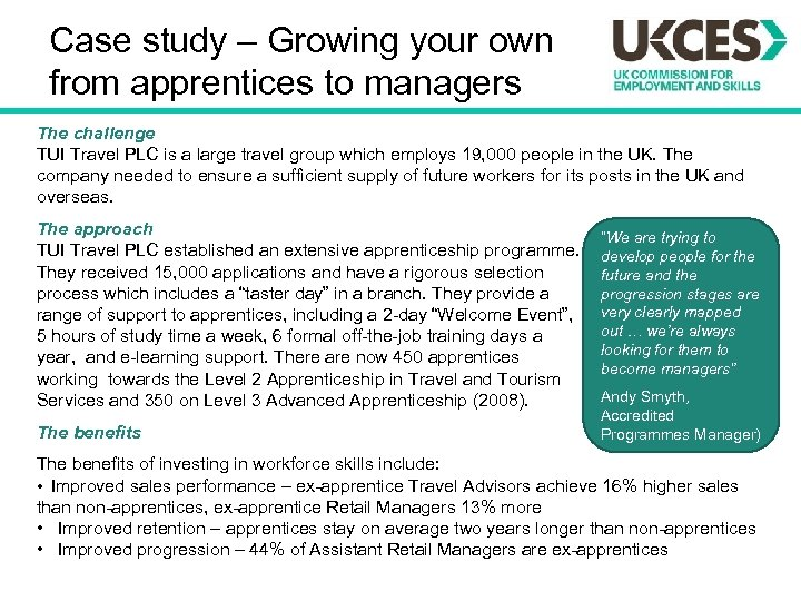 Case study – Growing your own from apprentices to managers The challenge TUI Travel