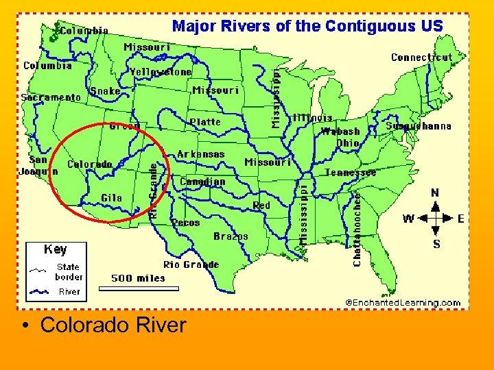 • Colorado River