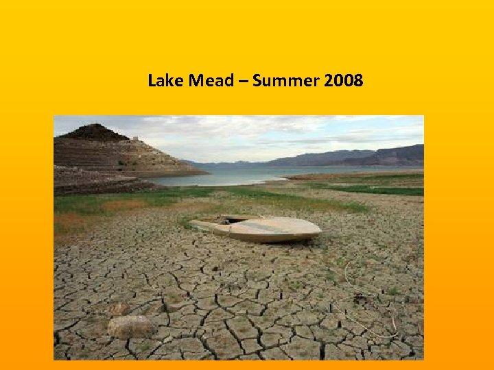 Lake Mead – Summer 2008