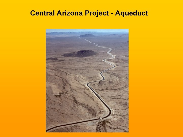 Central Arizona Project - Aqueduct