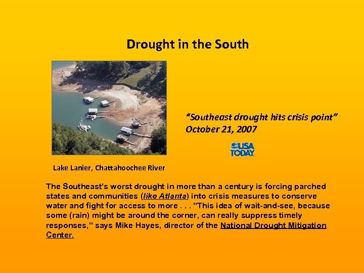 """Drought in the South """"Southeast drought hits crisis point"""" October 21, 2007 Lake Lanier,"""