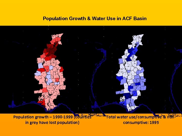 Population Growth & Water Use in ACF Basin Population growth – 1990 -1999 (counties