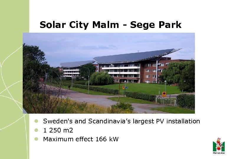 Solar City Malm - Sege Park l Sweden's and Scandinavia's largest PV installation l