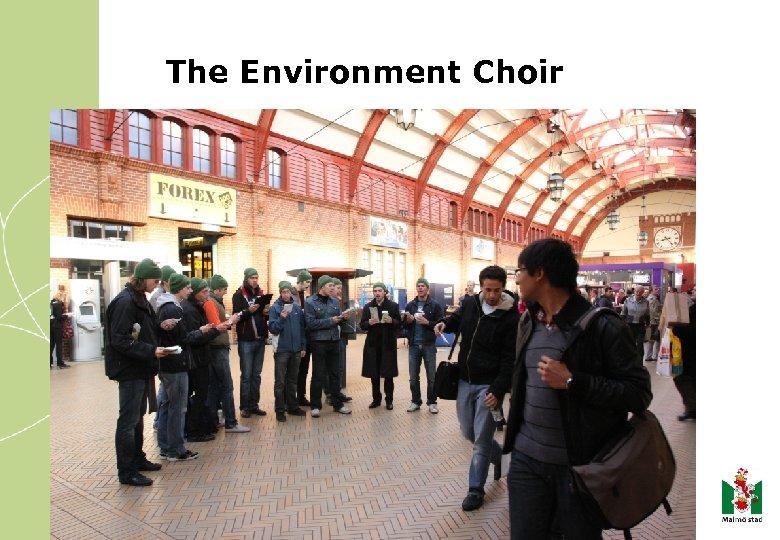 The Environment Choir