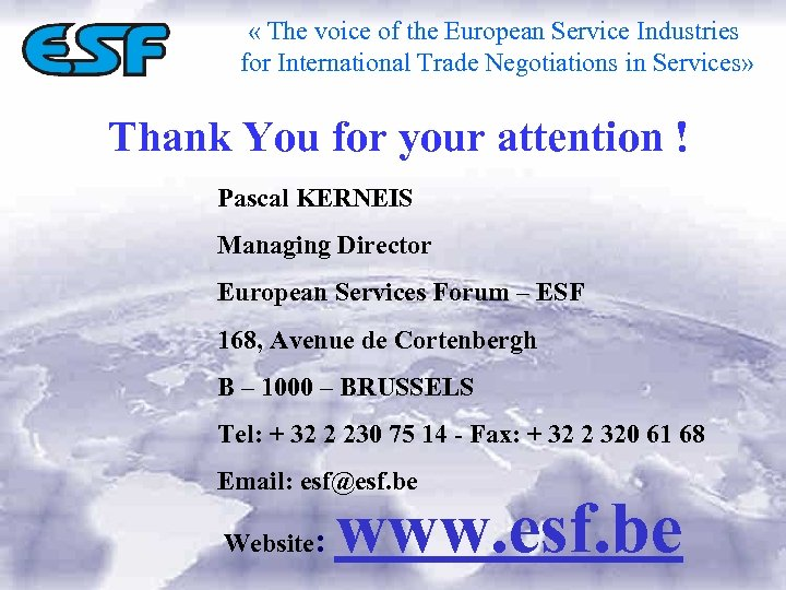 « The voice of the European Service Industries for International Trade Negotiations in